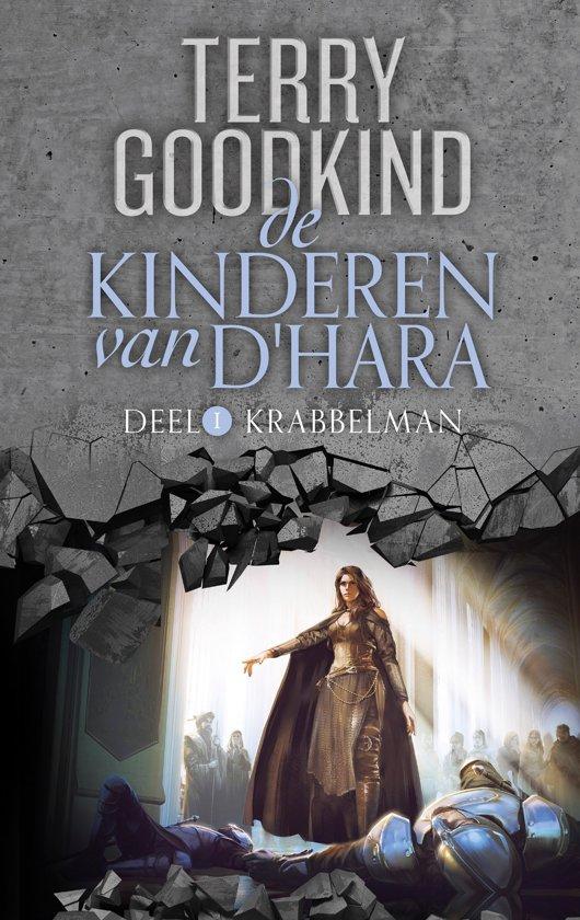Boek cover De Kinderen van DHara 1 - Krabbelman van Terry Goodkind (Hardcover)