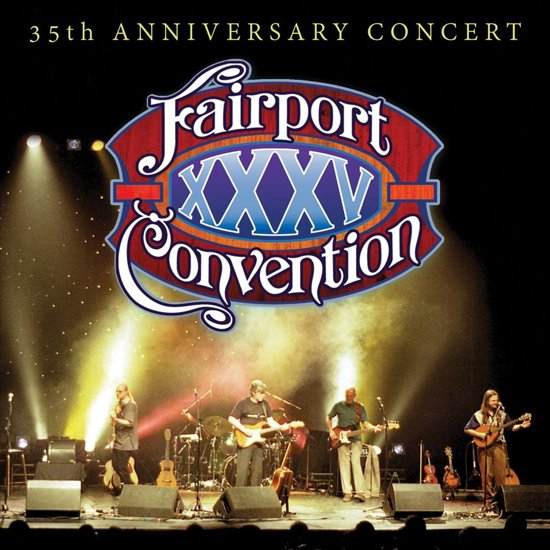 Fairport Convention - 35Th Anniversary