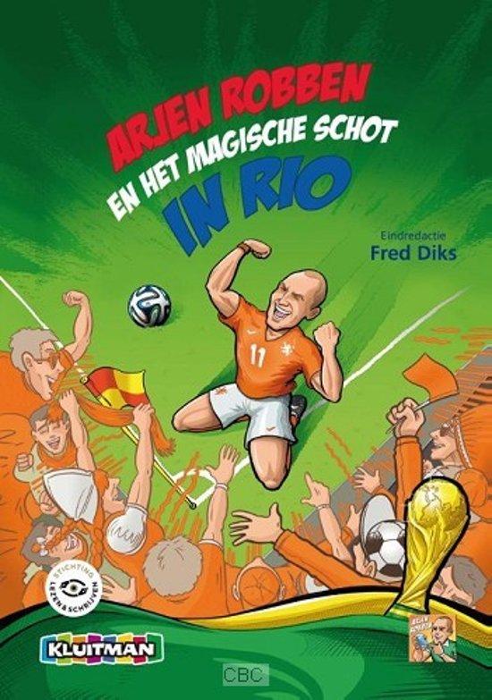 Boek cover Arjen Robben en het magische schot in Rio van Diverse auteurs (Hardcover)