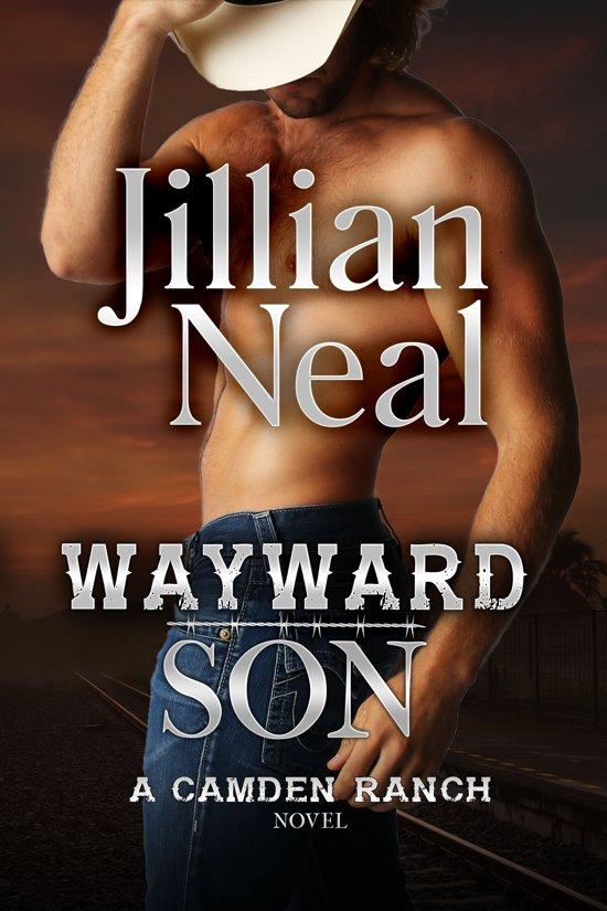 Wayward Son: A Camden Ranch Novel