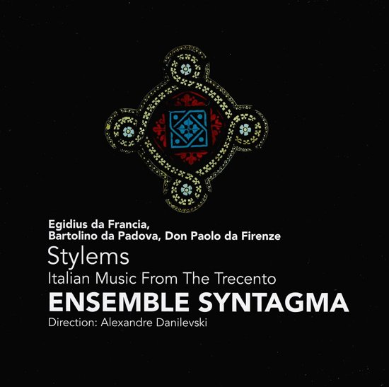 Stylems, Italian Music From The Trecento