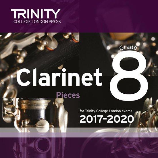 Trinity College London: Clarinet Exam Pieces Grade 8 2017 - 2020 Cd