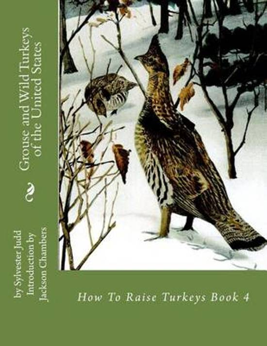 Grouse and Wild Turkeys of the United States