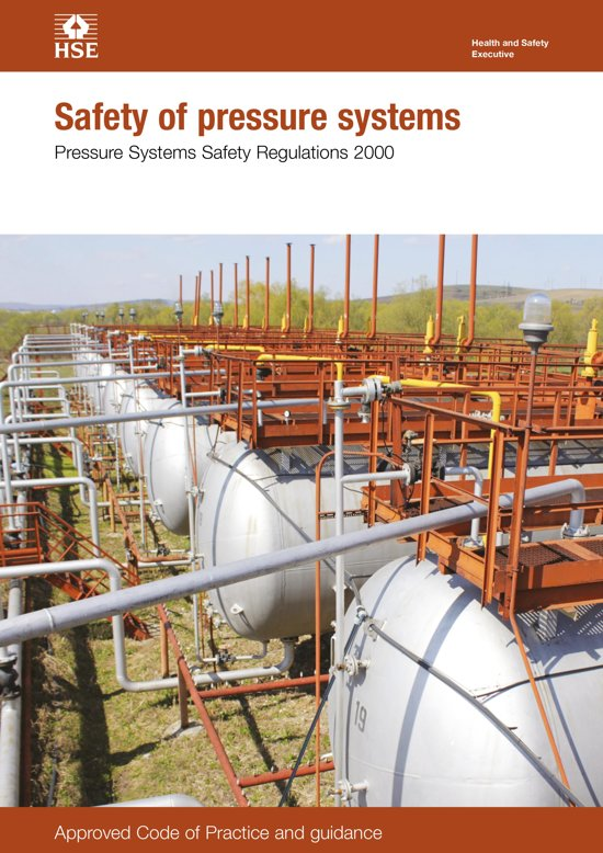 L122 Safety Of Pressure Systems: Pressure Systems Safety Regulations 2000. Approved Code of Practice and Guidance on Regulations, L122