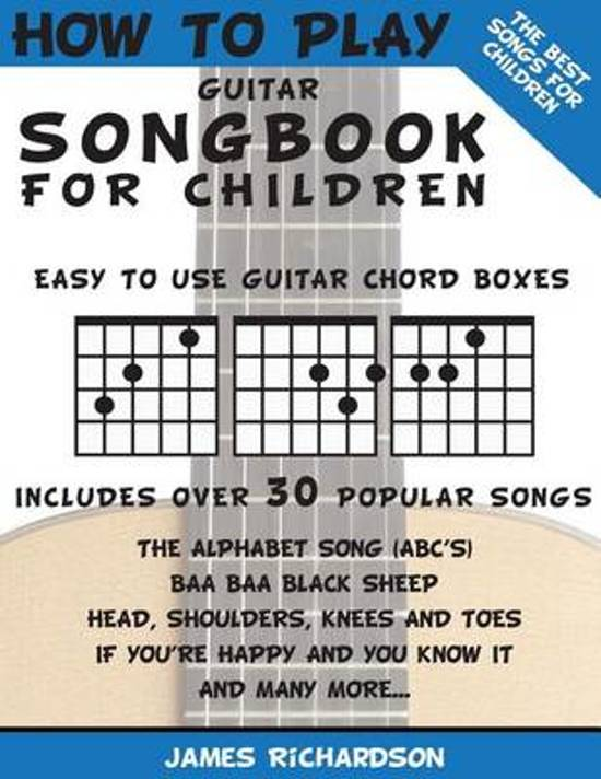 Bol How To Play Guitar Songbook For Children Mr James
