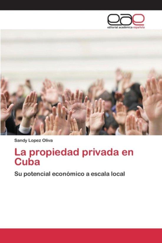La Propiedad Privada En Cuba
