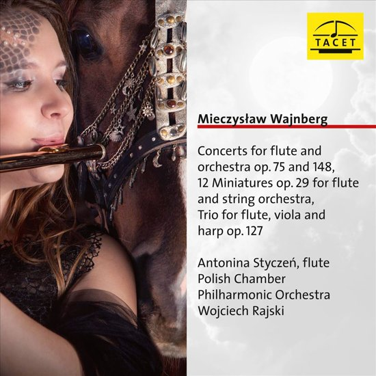 Mieczysław Wajnberg: Concerts for Flute and Orchestra Op. 75 and 148; 12 Miniatures for Flute and String Orchestra; Trio for Flute, Viola and Harp