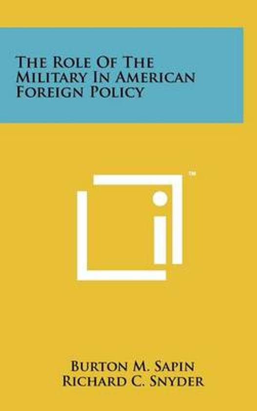 The Role of the Military in American Foreign Policy