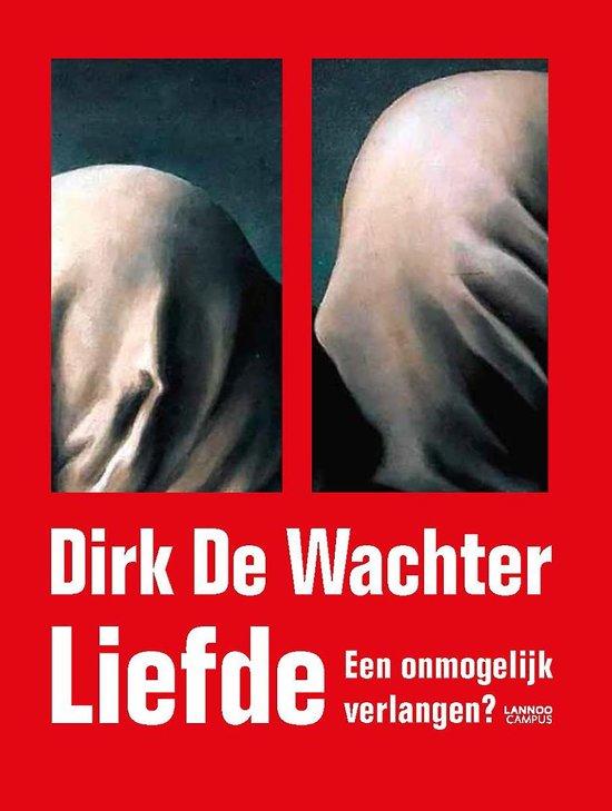 Boek cover Liefde van Dirk De Wachter (Onbekend)