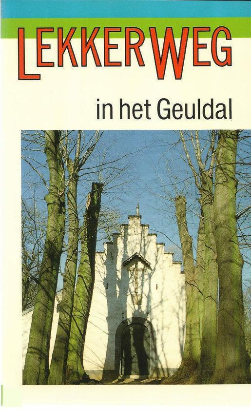 Boek cover 3 in het geuldal Lekker weg van C. Houtman (Paperback)