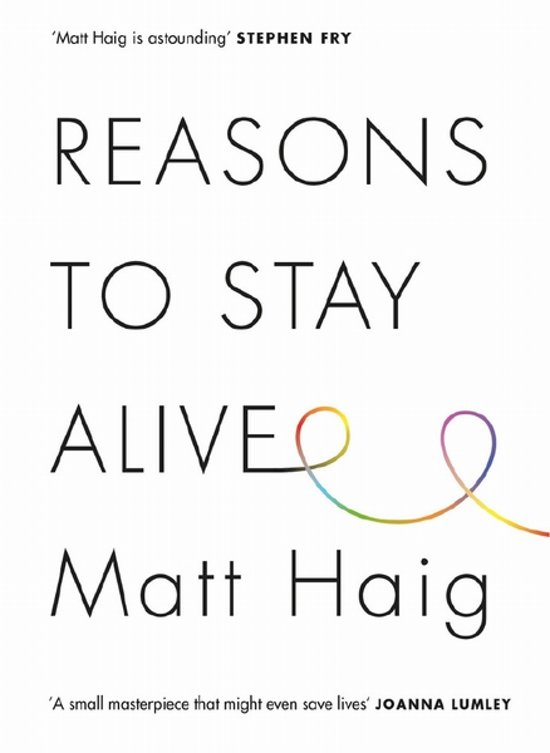 Boek cover Reasons to Stay Alive van Matt Haig (Onbekend)