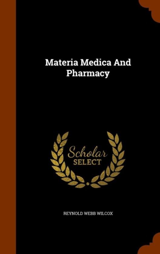 Materia Medica and Pharmacy