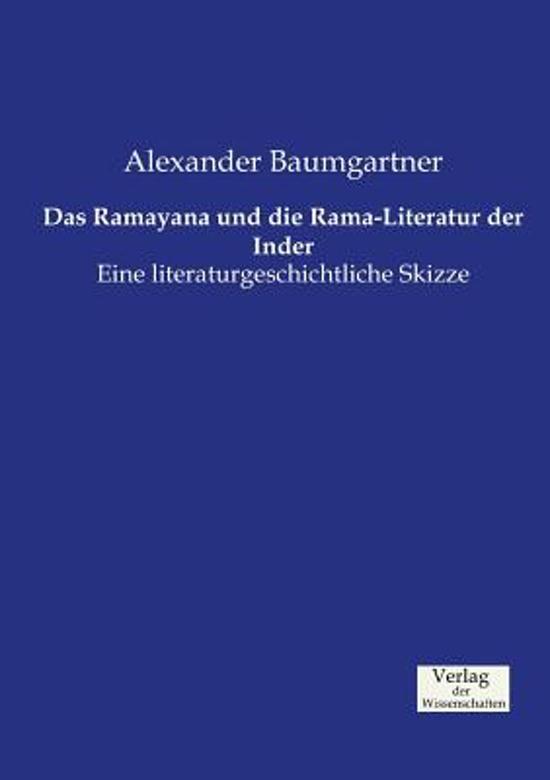 Das Ramayana Und Die Rama-Literatur Der Inder