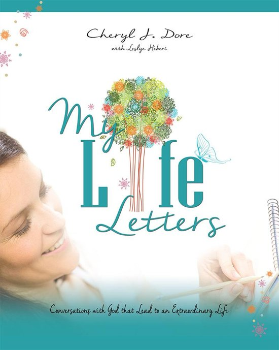 My Life Letters: Conversations with God that Lead to an Extraordinary Life