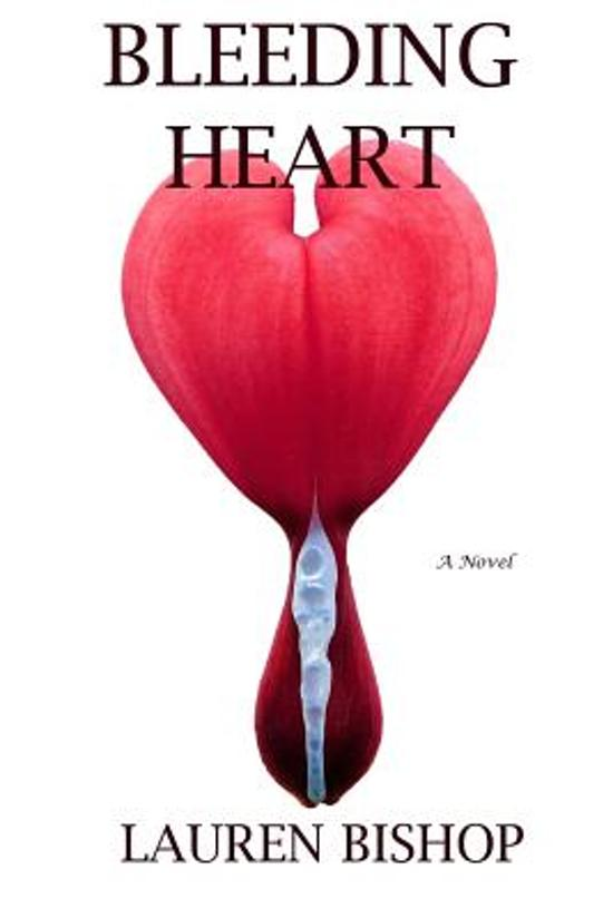 Bolcom Bleeding Heart Lauren Bishop 9781540728494 Boeken