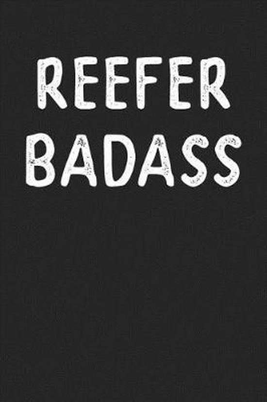 Reefer Badass