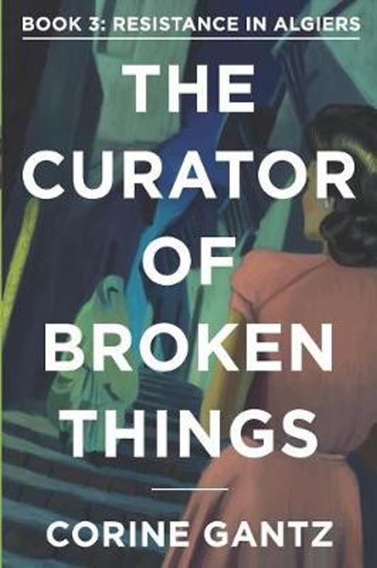 The Curator of Broken Things Book 3