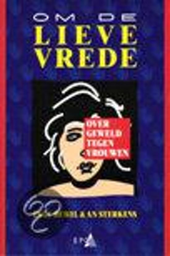 OM DE LIEVE VREDE - Inge Dewil pdf epub