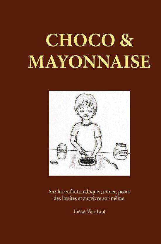 Choco & Mayonnaise