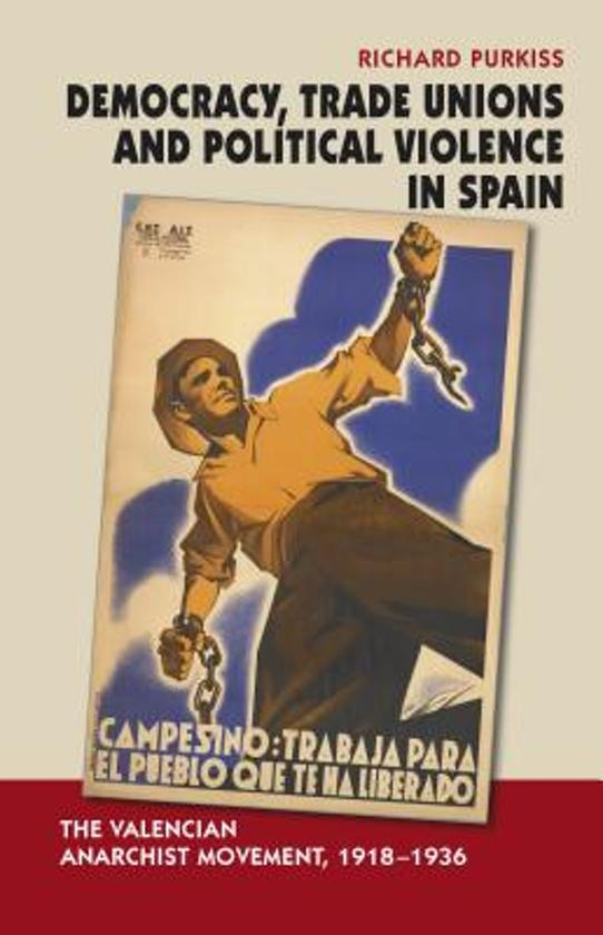 Democracy, Trade Unions & Political Violence in Spain