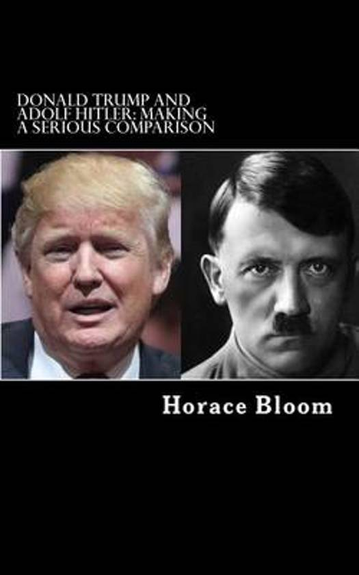 Boek cover Donald Trump and Adolf Hitler van Horace Bloom (Paperback)