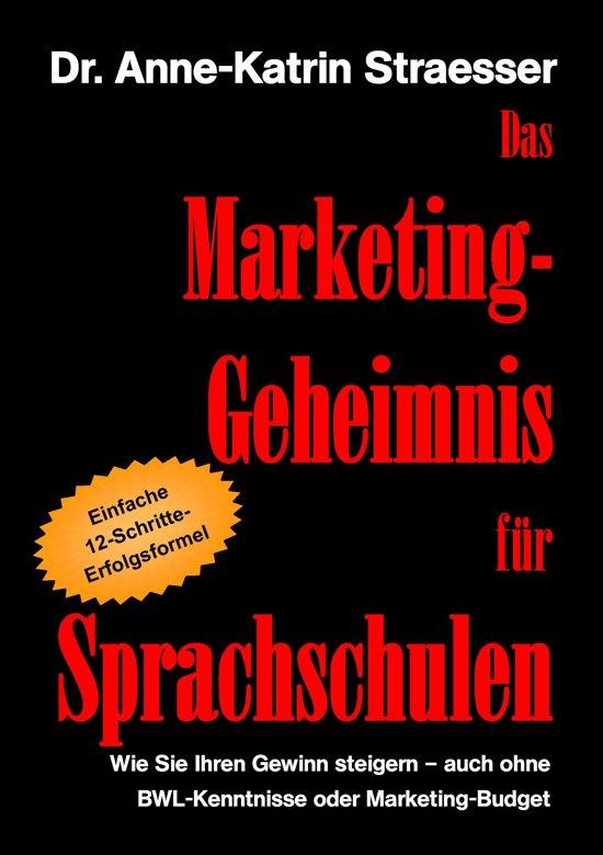 Das Marketing-Geheimnis für Sprachschulen