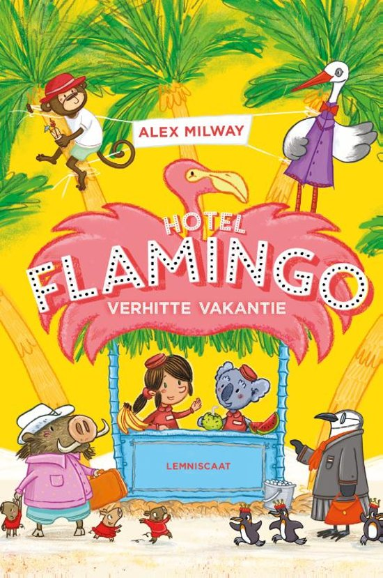 bol.com | Hotel Flamingo - Verhitte vakantie, Alex Milway ...