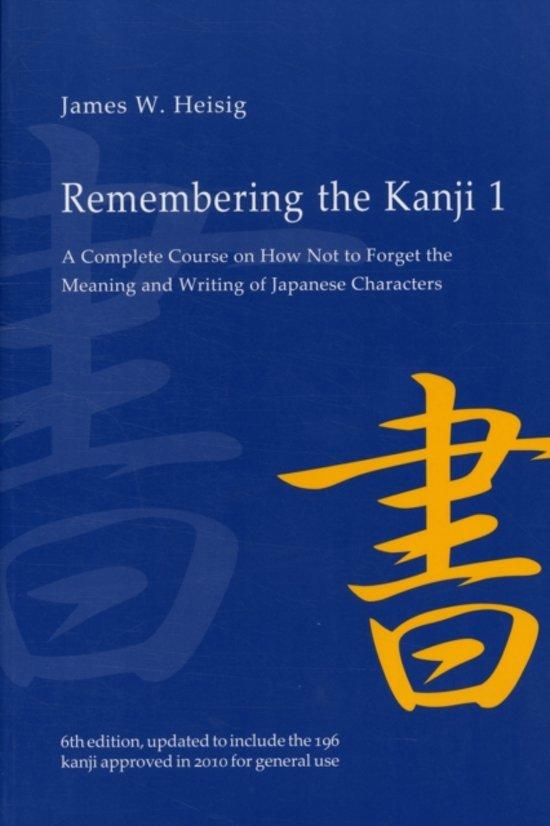 Remembering the Kanji 1 - James W. Heisig
