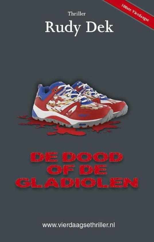 Vierdaagsethriller - De dood of de gladiolen