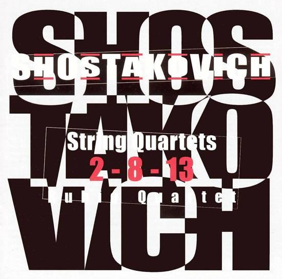 Shostakovich: String Quartets 2, 8, 13