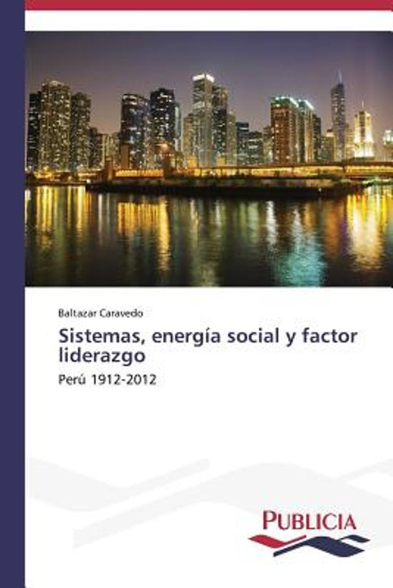 Sistemas, Energia Social y Factor Liderazgo