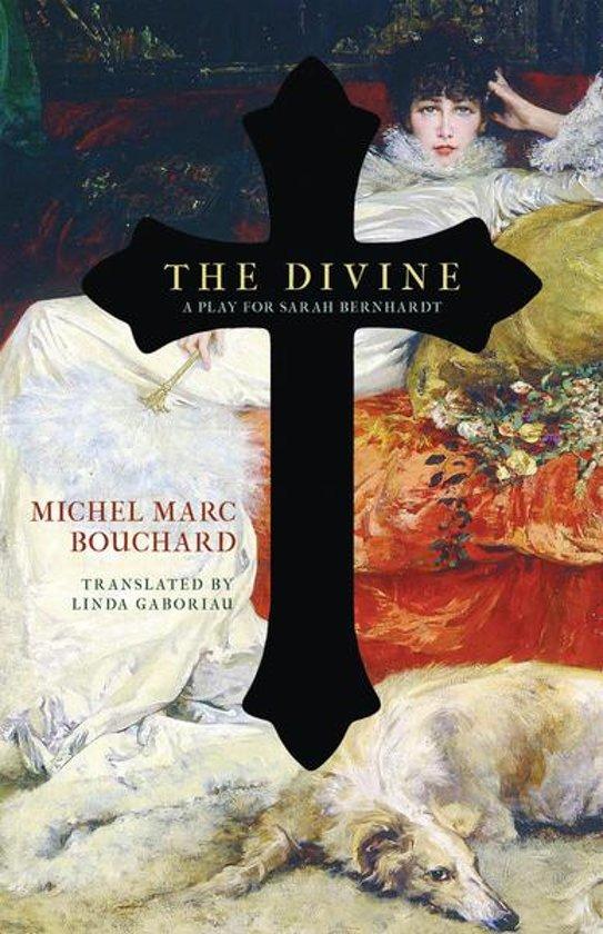 Boek cover The Divine van Michel Marc Bouchard (Onbekend)