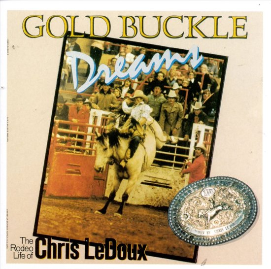 Gold Buckle Dreams (EMI Special Markets)