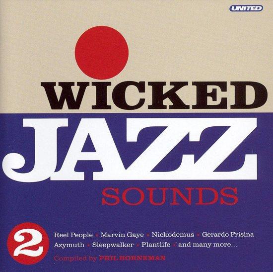 Wicked Jazz Sounds Volume 2