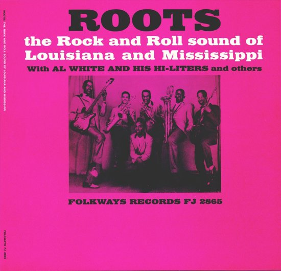 Roots: The Rock and Roll Sound of Louisiana and Mississippi