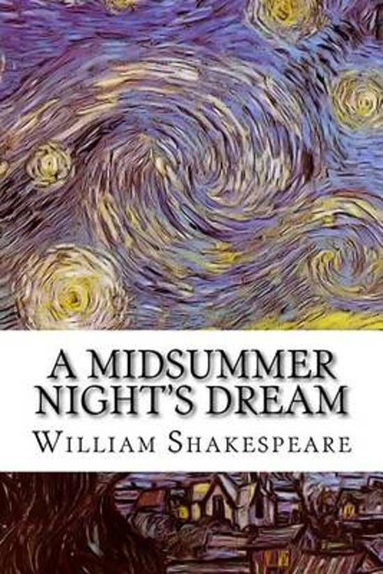 an analysis of a midsummers night dream by william shakespeare Gorgeous, strange and magical, a midsummer night's dream is perhaps the best loved of shakespeare's plays a young woman flees athens with her lover, on.