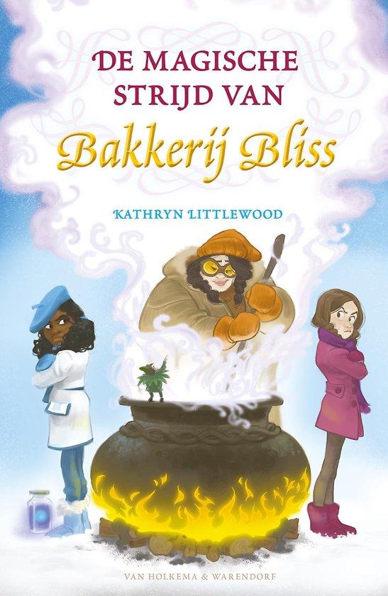Bakkerij Bliss 7 - De magische strijd van Bakkerij Bliss