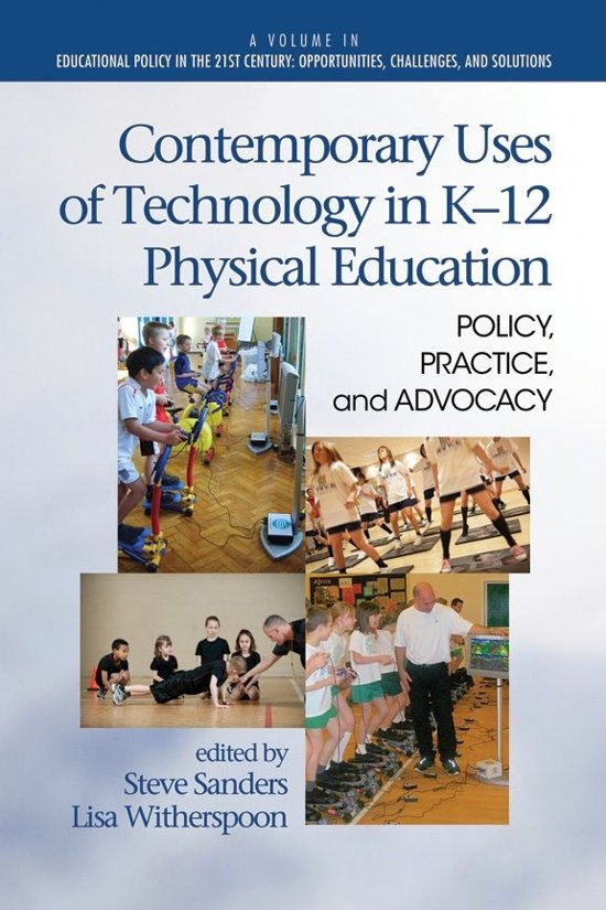 Contemporary Uses of Technology in K12 Physical Education