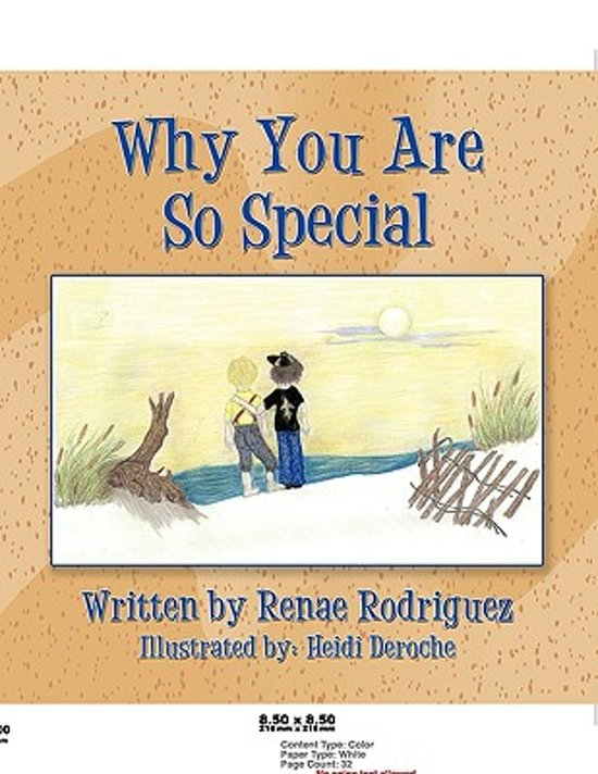 Bolcom Why You Are So Special Renae Rodriguez 9781452035406