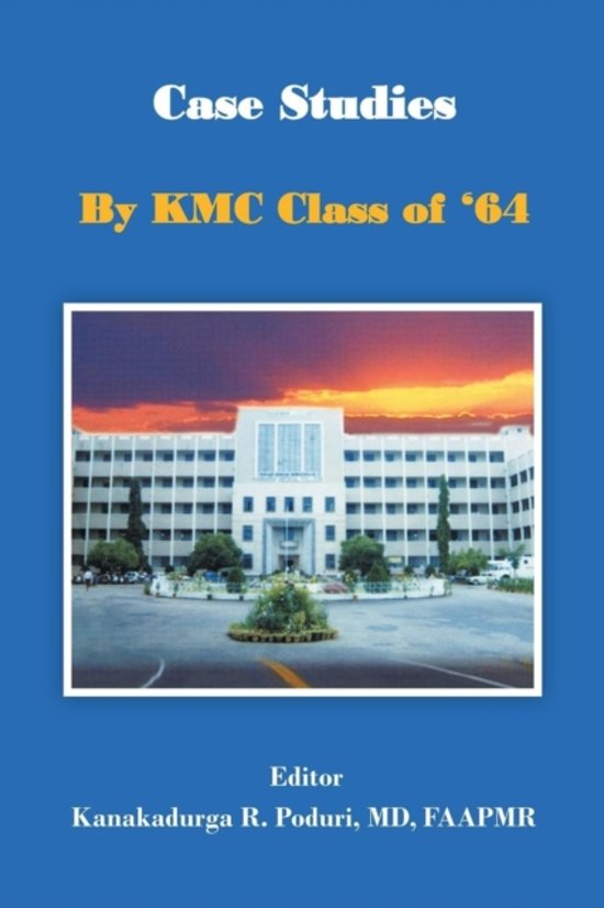 Case Studies by Kmc Class of '64