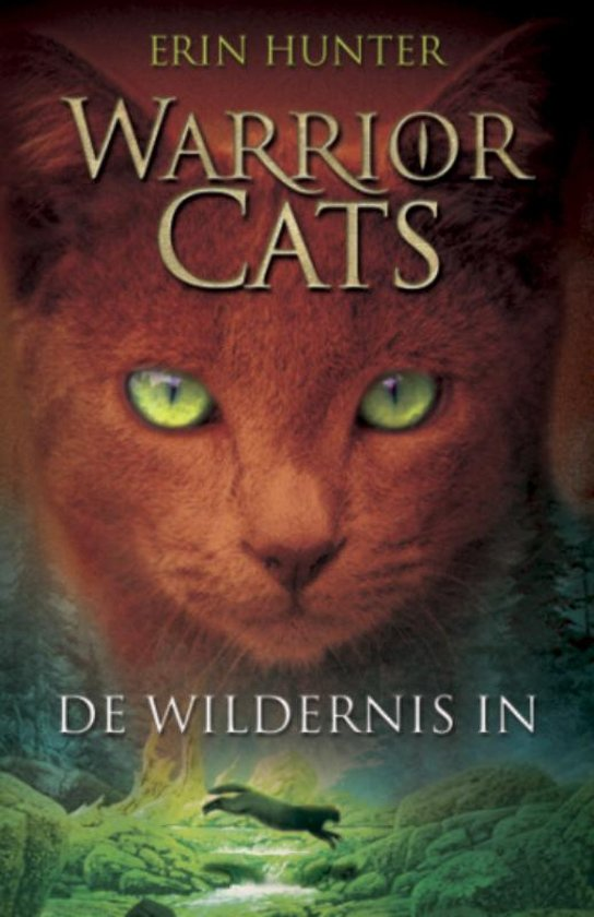 Warrior Cats | Originele serie 1 - De wildernis in