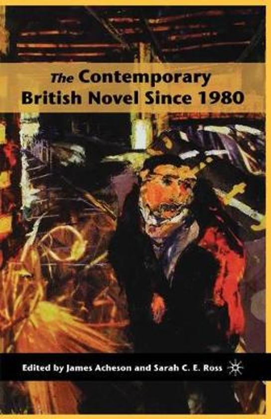 The Contemporary British Novel Since 1980