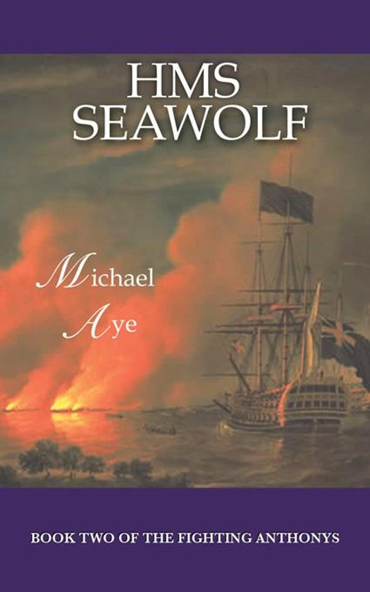 HMS Seawolf: Book 2 of The Fighting Anthonys