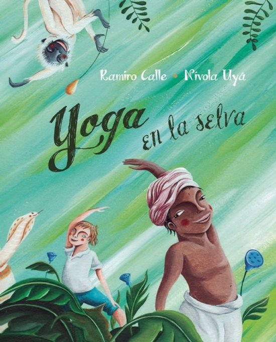 Yoga en la selva (Yoga in the Jungle)