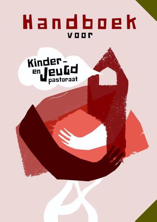 Handboek voor kinder en jeugdpastoraat