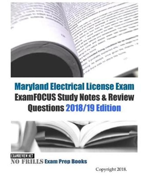 Maryland Electrical License Exam ExamFOCUS Study Notes & Review Questions