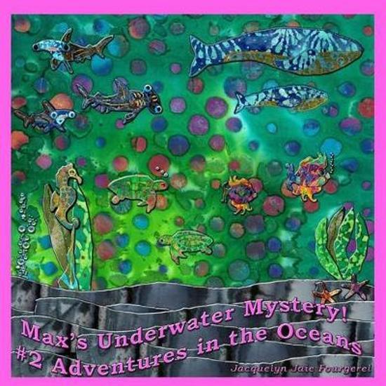 Max's Underwater Mystery! #2 Adventures in the Oceans