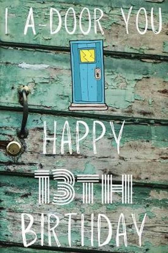 I A-Door You Happy 13th Birthday
