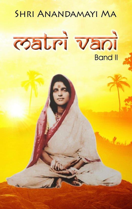 Matri Vani, Band II