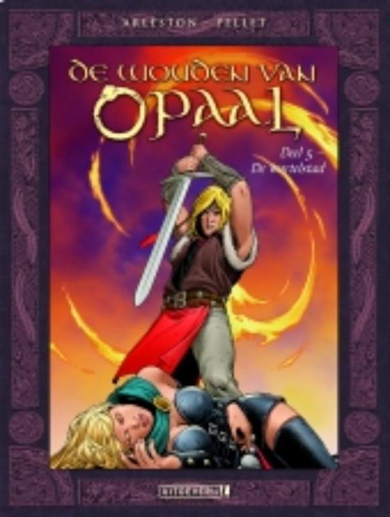 Cover van het boek 'De Wouden van Opaal / 5 De wortelstad'